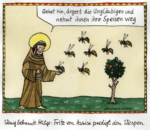 Fritz von Assisi, Wespen
